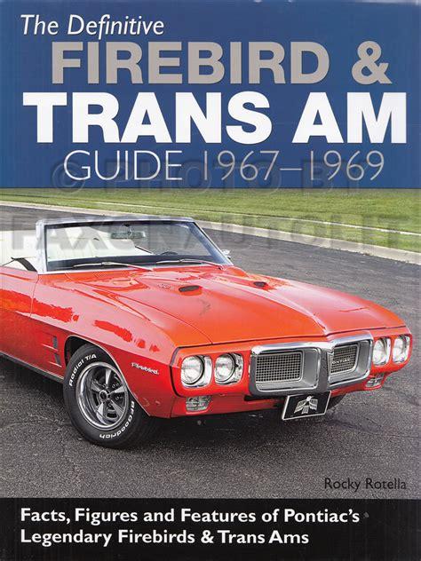 automotive service manuals 1969 pontiac firebird spare parts catalogs 1969 firebird trans am assembly manual reprint