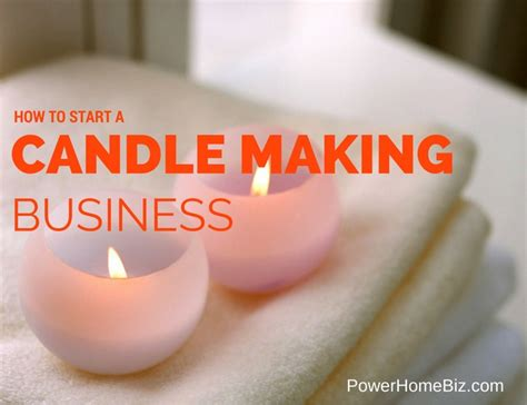 start  candle making business entrepreneur