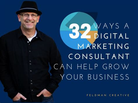 digital marketing consultant 32 ways a digital marketing consultant can help grow your