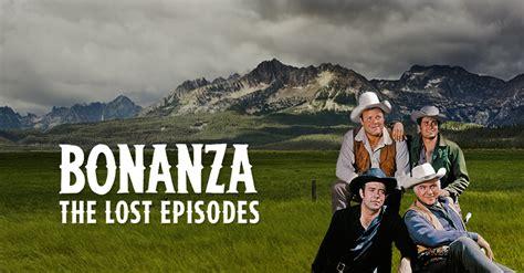 bonanza episodes lost insp shows tv friendly movies