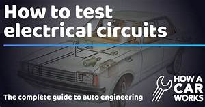 How To Test Electrical Circuits