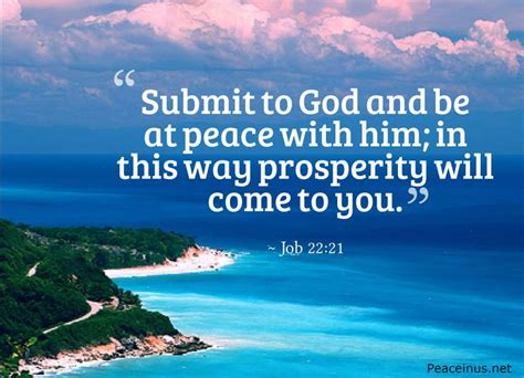 Submit To God And Be At Peace With Him; In This Way
