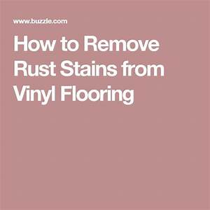 How to remove rust stains from vinyl flooring vinyls for How to remove plastic floor tiles