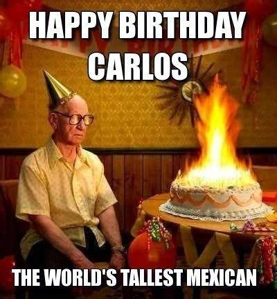 Mexican Happy Birthday Meme - 29 best happy birthday memes images on pinterest