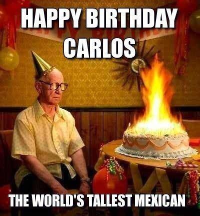 Mexican Birthday Meme - 29 best happy birthday memes images on pinterest