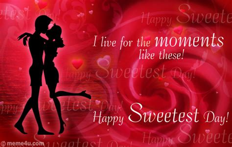 Sweetest Day Meme - moments like these quotes quotesgram