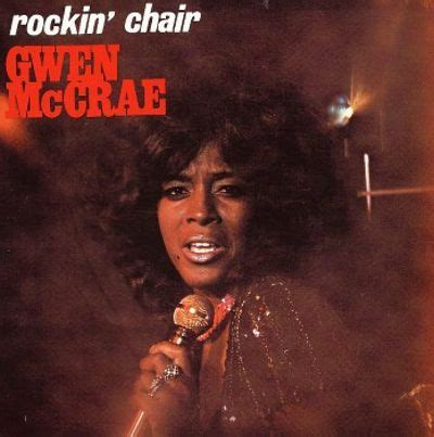 gwen mccrae rockin chair album rockin chair gwen mccrae songs reviews credits