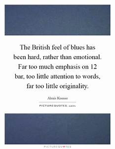 The British fee... Hard Emotional Quotes