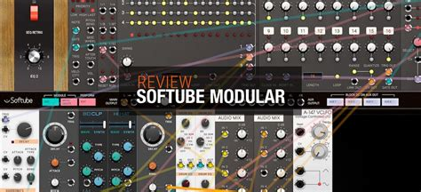Review Softube Modular  Askaudio