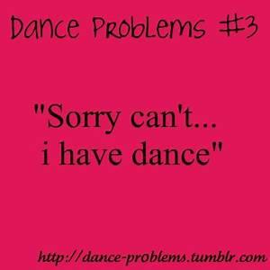 Dance Problem Quotes. QuotesGram