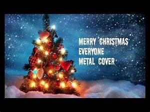Merry Christmas Everyone (Metal Cover) - YouTube  Merry