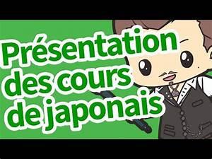 Cours De Japonais Youtube : cours de japonais bonne s adresse s 1 ~ Maxctalentgroup.com Avis de Voitures