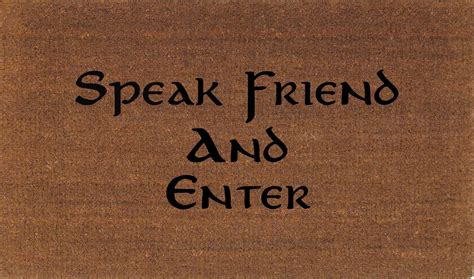 speak friend and enter doormat speak friend and enter lord of the rings door by