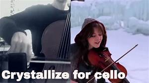 Lindsey Stirling - Crystallize for cello (COVER) - YouTube