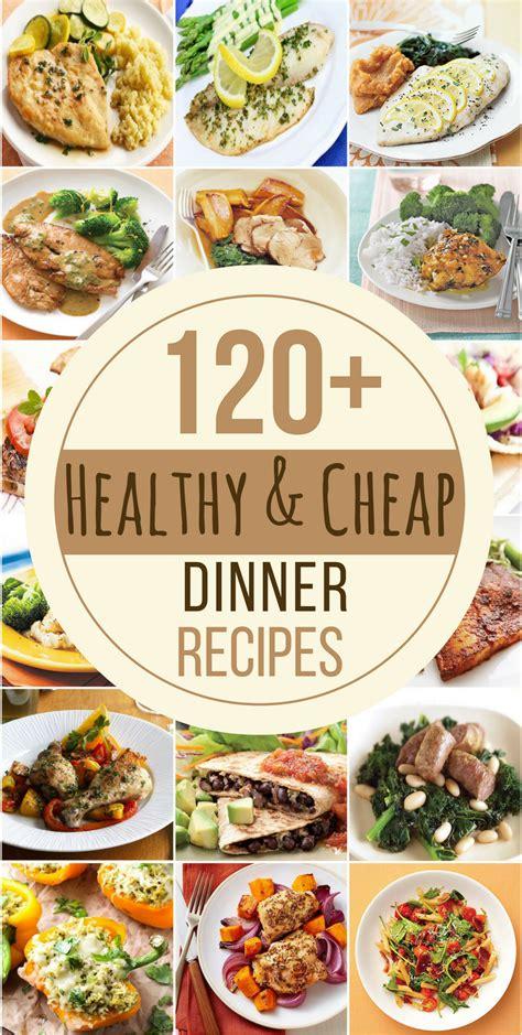 cheap  healthy dinner recipes   creative
