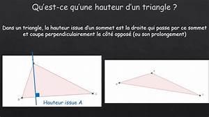 Qu Est Ce Qu Une Loggia : qu est ce qu une hauteur d un triangle youtube ~ Dode.kayakingforconservation.com Idées de Décoration