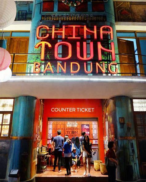 harga tiket masuk chinatown bandung agustus  wisatakaka