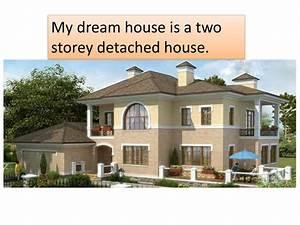 My, Dream, House