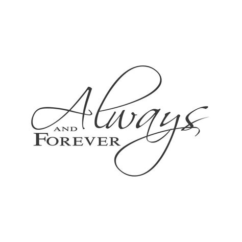 Always And Forever best 25 always and forever ideas on sweet