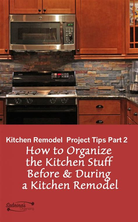 kitchen remodel project plan kitchen remodel project tips part 2 how to organize the kitchen stuff before during a