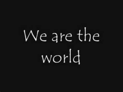 We Are The World Testo Italiano by Usa For Africa We Are The World Song Lyrics