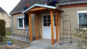 Vordach Hauseingang Holz Bauanleitung : vordach eingangs berdachung youtube ~ A.2002-acura-tl-radio.info Haus und Dekorationen