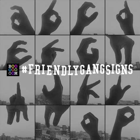 friendlygangsigns gallery  submissions booooooom