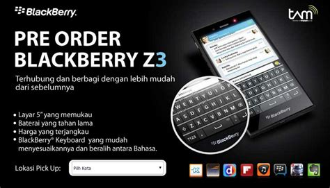 blackberry z3 pre order stock sold out in indonesia phonesltd