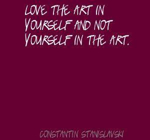 Constantin Stanislavski's quotes, famous and not much ...