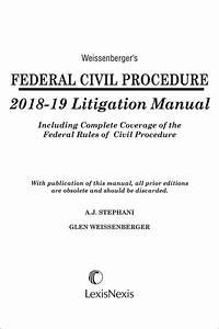 Weissenberger U0026 39 S Federal Civil Procedure Litigation Manual