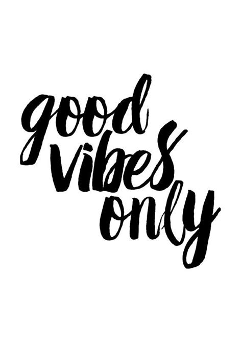 good vibes only typography print motivational print inspirational print black and white