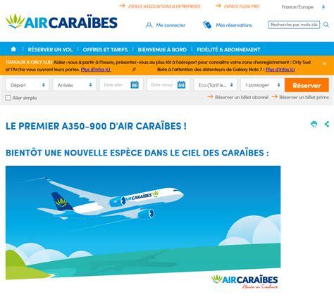 reservation siege air caraibes site web air caraïbes met à l 39 honneur nouvel a350 900