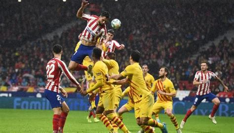 Atletico Madrid 0-1 Barcelona: Player ratings as Lionel ...