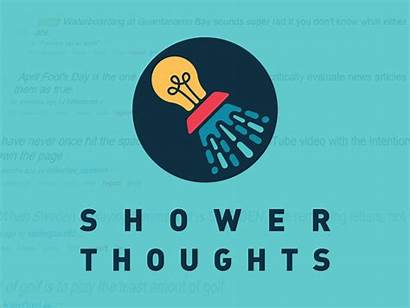 Showerthoughts Shower Thoughts Reddit Dribbble Official Popular