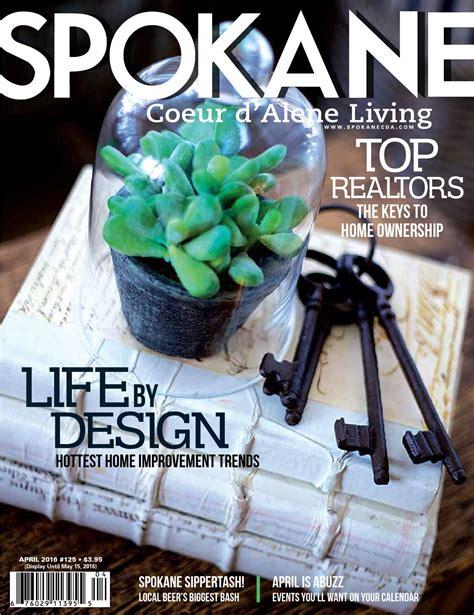 Spokane CDA Living April 2016 Issue 125 by Spokane Coeur d
