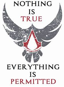 Nothing is True, Everything is Permitted by ...
