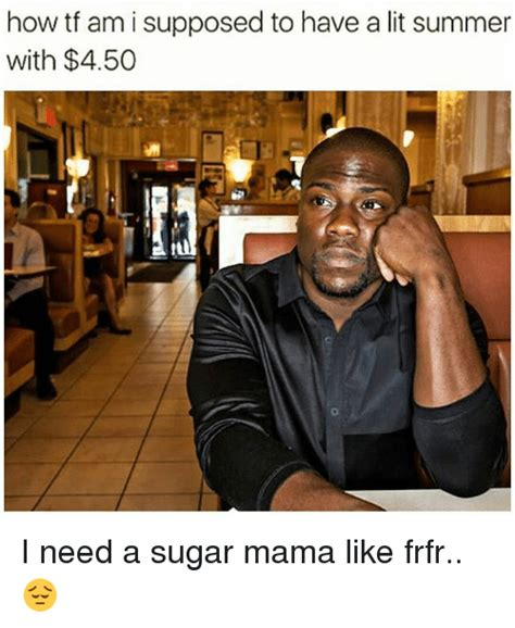 Sugar Momma Meme - 25 best memes about need a sugar mama need a sugar mama memes