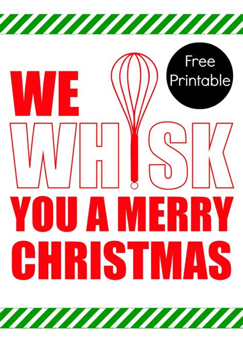 We Whisk You A Merry Christmas Printable!  Crafty 2 The Corediy Galore  Pinterest Merry