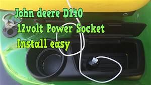 John Deere D140 12volt Power Socket Detailed Install Easy