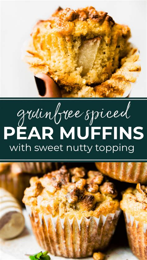 muffins spiced pear paleo topping nut cottercrunch recipes sweet nutty grain delicious friendly easy recipe option sweetened naturally fluffy light