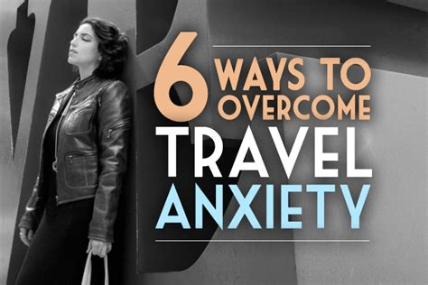 6 Ways To Overcome Travel Anxiety  Global Girl Travels