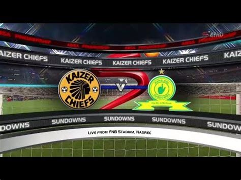 Nonton live streaming mamelodi sundowns vs cape town city. DOWNLOAD: Absa Premiership 2017/2018 - Kaizer Chiefs vs Mamelodi Sundowns Mp4, 3Gp & HD ...