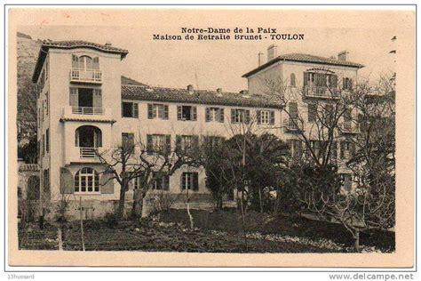 carte postale ancienne toulon notre dame de la paix maison de retraite brunet delce net
