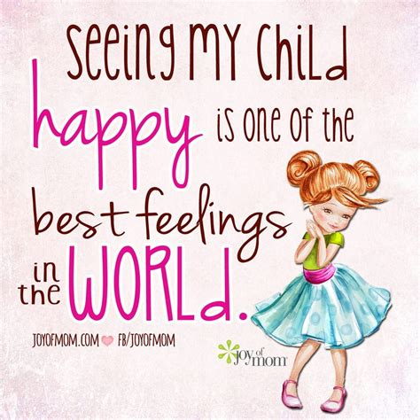 Seeing My Child Happy Is One Of The Best Feelings In The