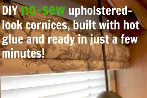 Diy No-sew Cornices (built With Hot Glue)!