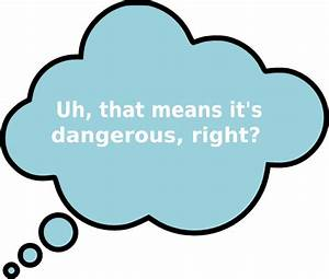 Thought Bubble With Dangerous In It Clip Art at Clker.com ...