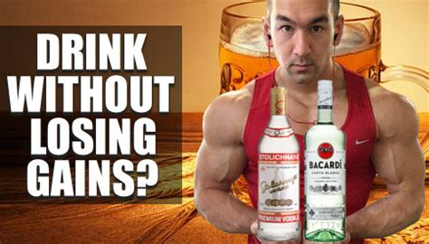 alcohol  bodybuilding   drink  losing gains