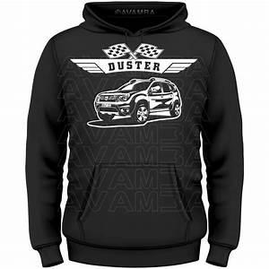 Dacia Duster Neuwagen Sofort Verfügbar : dacia duster t shirt kapuzenpullover hoodie avamba ~ Kayakingforconservation.com Haus und Dekorationen
