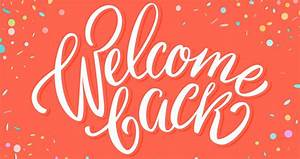 Welcome, Back, Students, U0026, Staff