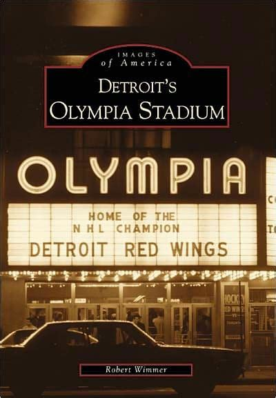 barnes and noble olympia detroit s olympia stadium michigan images of america